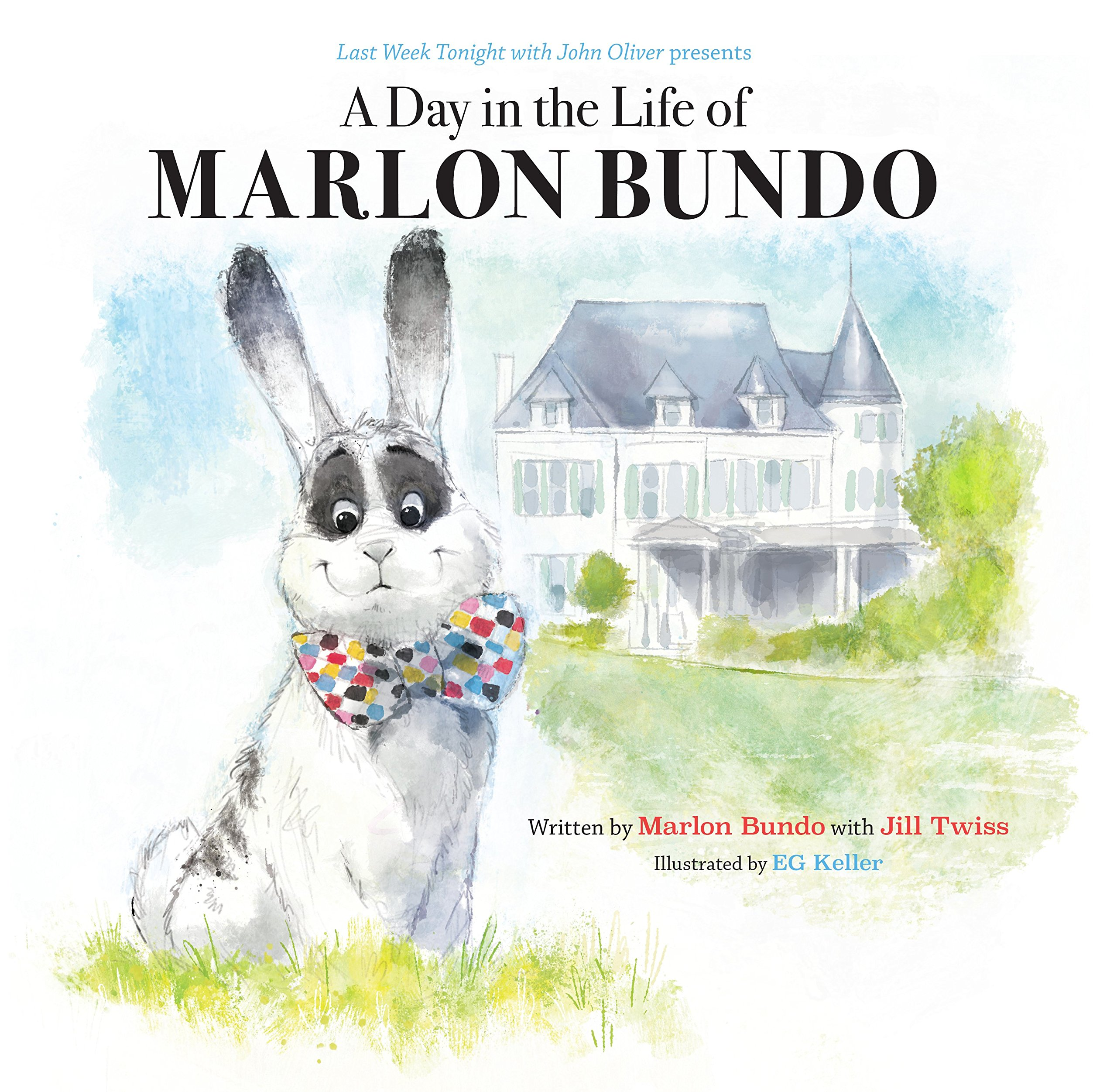 Marlon Bundo by Marlon Bundo with Jill Twiss